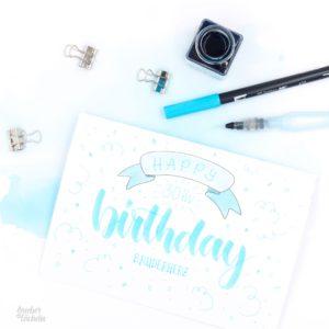 Handlettering Geburtstagkarte zum 30. von Zauber ein Lächeln.