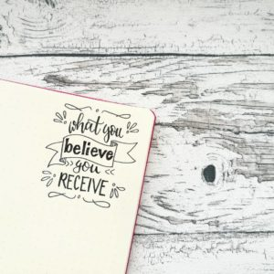 Handlettering What you believe you receive von Zauber ein Lächeln.