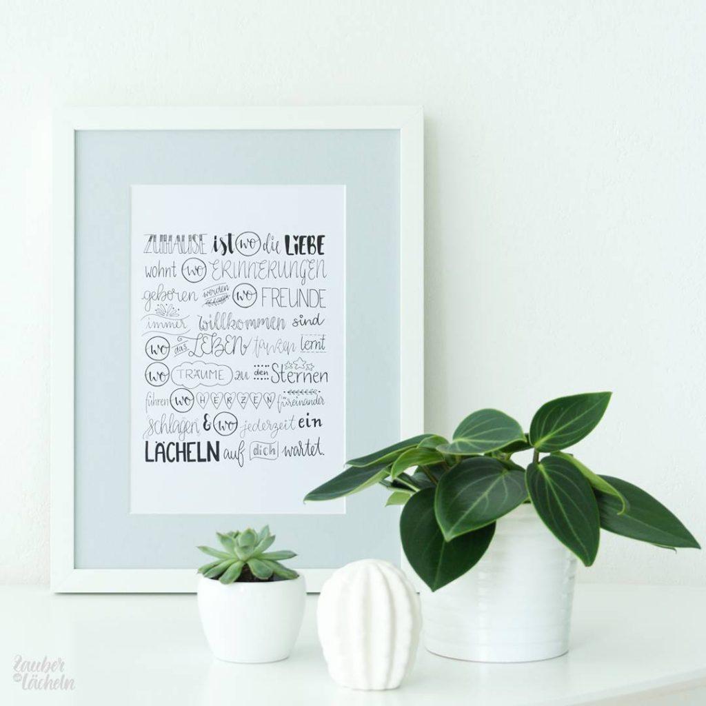 Lettering Zuhause ist gerahmt von Zauber ein Lächeln.