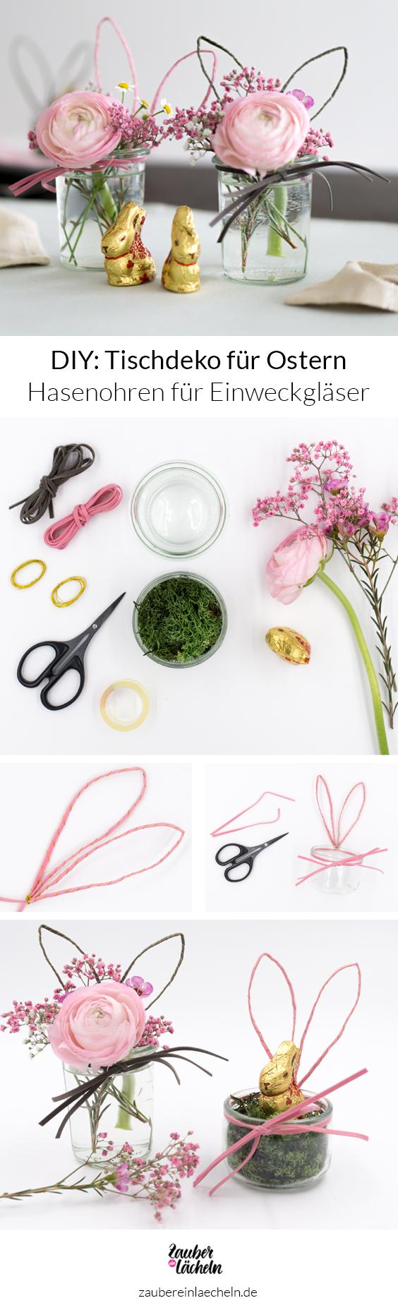 DIY-Anleitung Tischdeko für Ostern: Einweckglas mit Hasenohren und Schnurrbarthaaren. EInfch nach Anleitung nachmachen und tolle Blumenvasen und kleine Geschenke für den Tisch selber machen.