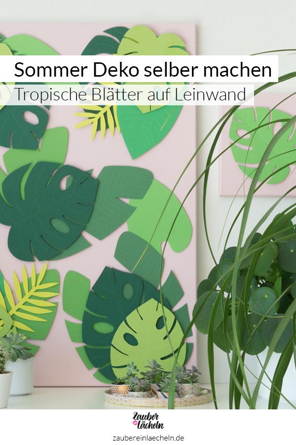 Sommer Deko selber machen mit einer Schritt für Schritt Anleitung. Tolle tropische Blätter aus Papier auf rosafarbener Leinwand, bringen Tropical Vibes ins Zuhause. Für die Blätter gibt es eine kostenlose Vorlage zum Ausdrucken.