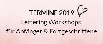 Lettering Workshops für Anfänger & Fortgeschrittene