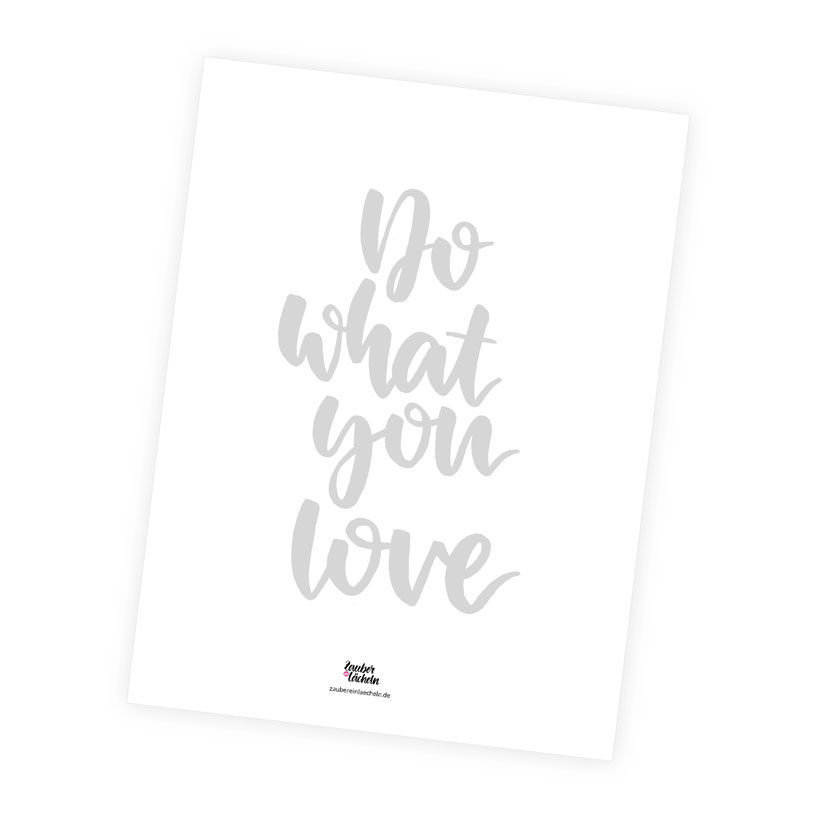 Lettering Vorlage: Do what you love zum Ausdrucken