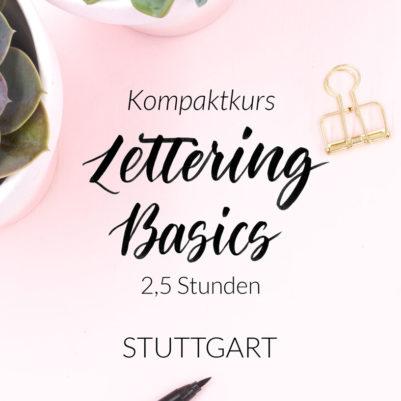 Lettering Basics Kompaktkurs Stuttgart