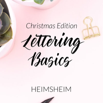 Lettering Basics Workshop Christmas Edition in Heimsheim