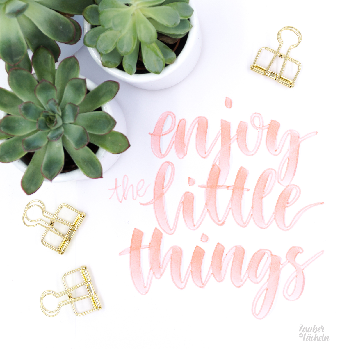 Brush Lettering Beispiel - Enjoy the little things