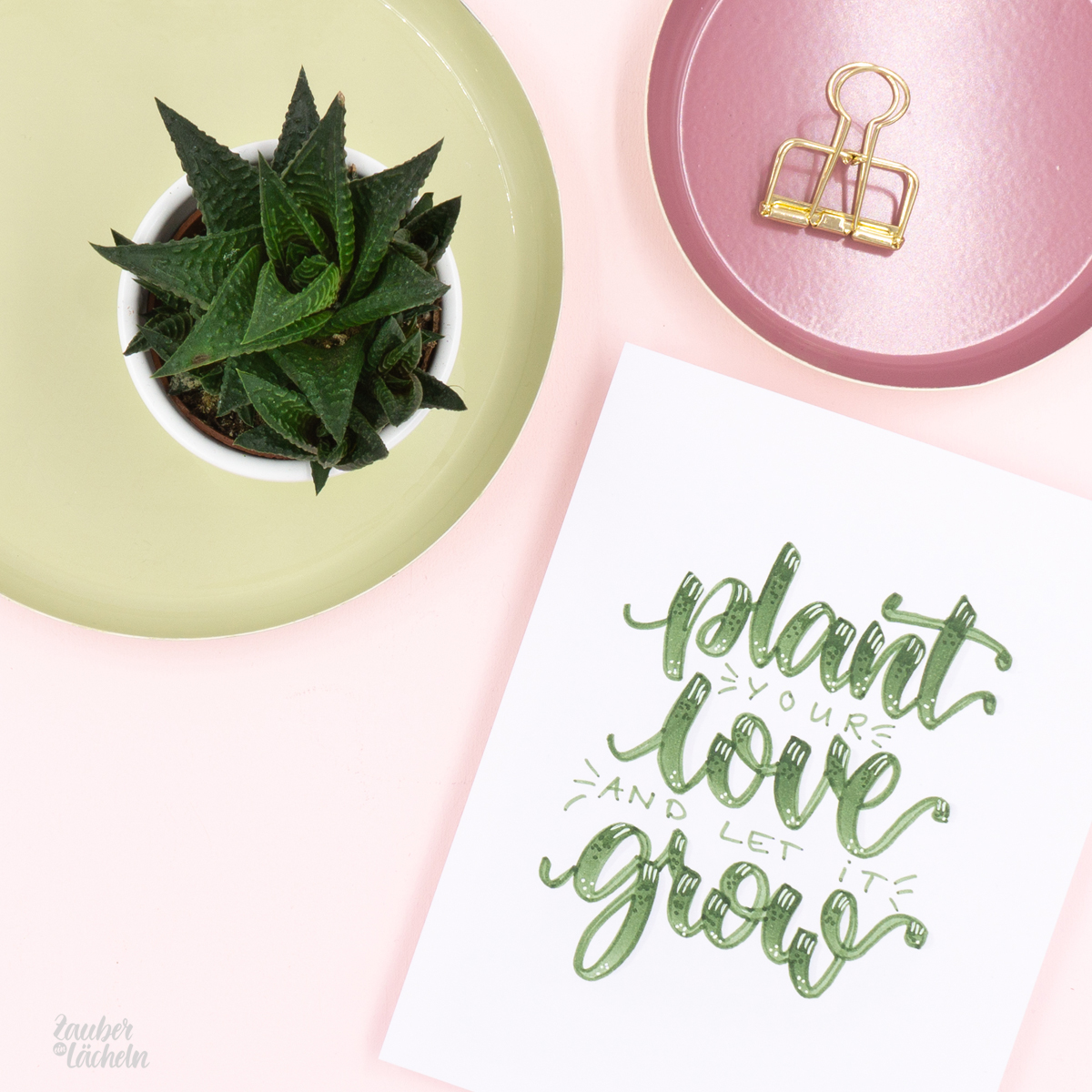 Brush Lettering Beispiel - Plant your love and let it grow